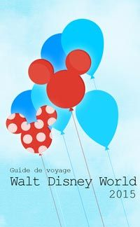 Livre 2015, guide de voyage pour Walt Disney World, conseils et trucs, gratuit ,pdf