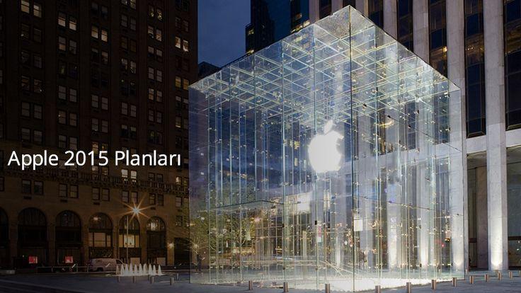 Apple 2015 Planları
