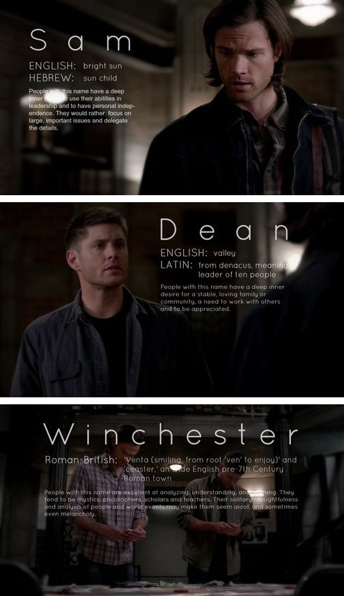 Winchesters #SPN . I find it interesting that Sam's name means what it does, because in the scripture, Lucifer is called the son of the morning star, brightest of all the angels of heaven.  Coincidence, I THINK NOT.