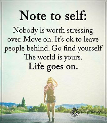 Note to self.... quote life life quote inspirational quote moving on inspiring…