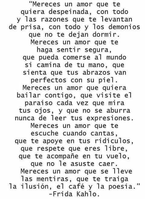 Oh my.. I'm in love with this... Palabras de Amor y de Aliento ❤️ Frida Kahlo