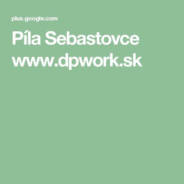 Píla Sebastovce www.dpwork.sk
