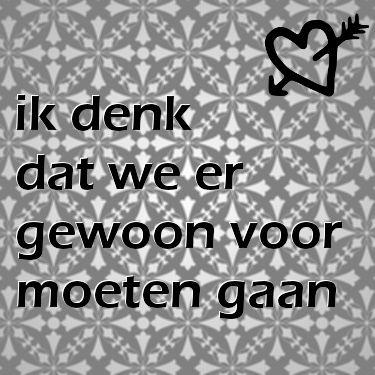 liefde voor altijd plaatjes: ik denk dat we er gewoon voor moeten gaan. Meer op: liefdesgedichten-liefdesgedicht.nl