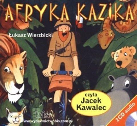 """Łukasz Wierzbicki, """"Afryka Kazika"""", Bis, Warszawa 2012.  Dwie płyty CD, 2 godz. 29 min.  Czyta Jacek Kawalec."""
