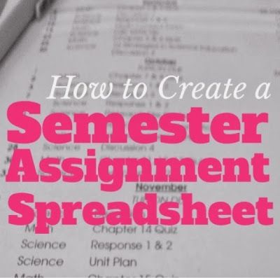 How to Create a Semester Assignment Spreadsheet - Organized Charm