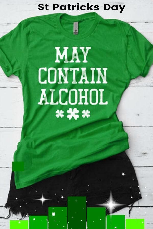 7203d29c St Patricks Day Shirt, May Contain Alcohol Shirt, St. Patty's Shirt, Funny  Irish Shirt, Lucky Shirt, Shamrock, Drinking Tee #ad