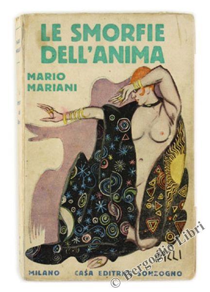LE SMORFIE DELL'ANIMA. Mariani Mario. 1920 - copertina illustrata da Bazzi - Bergoglio Libri d'Epoca
