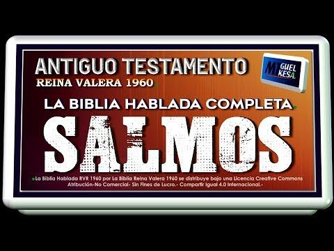 LA BIBLIA HABLADA COMPLETA.- LIBRO / SALMOS.- REINA VALERA 1960 -AUDIO B...