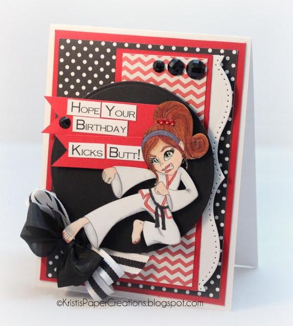 Kristis Paper Creations: Karate Girl Birthday Card- Sentimental Sundays and Redonkulous Designs