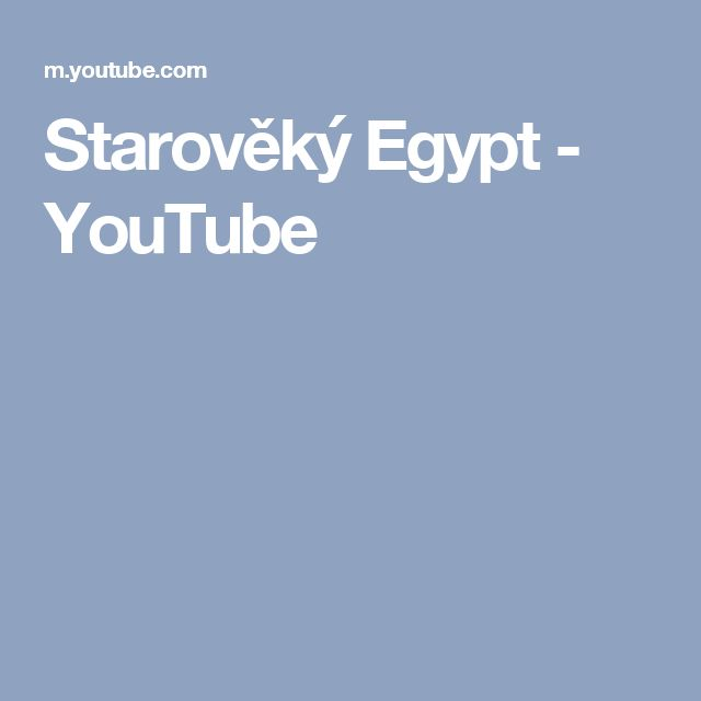 Starověký Egypt - YouTube