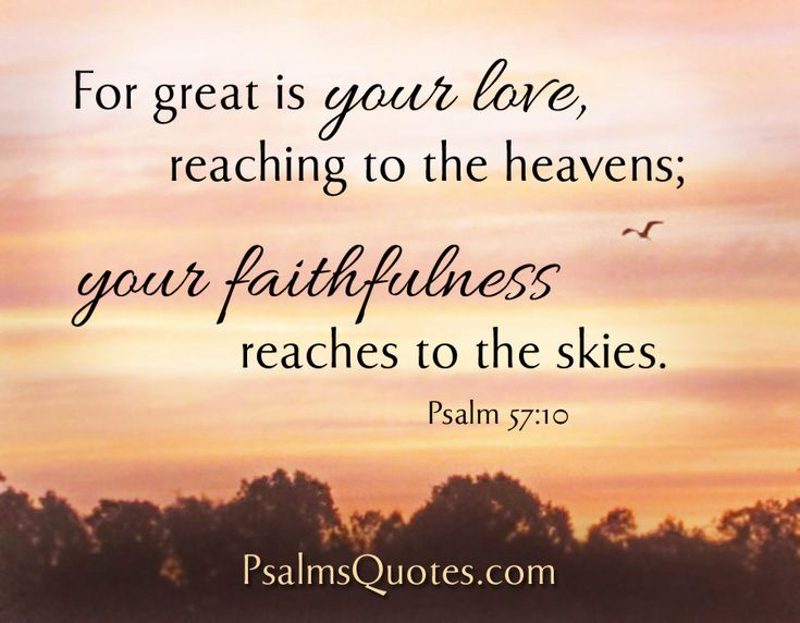 Psalm about Love - Psalm 57:10