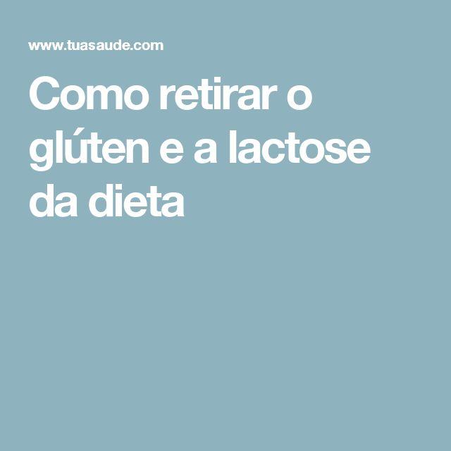 Como retirar o glúten e a lactose da dieta