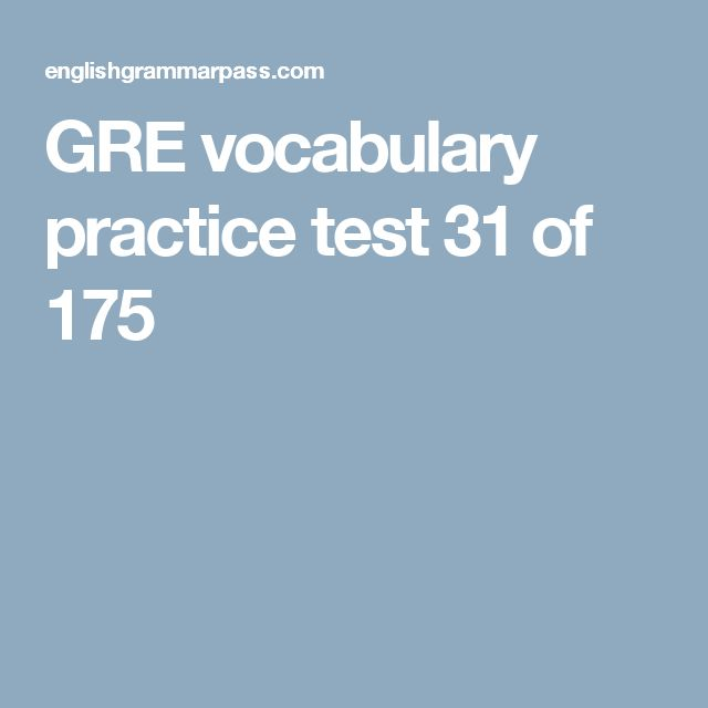 GRE vocabulary practice test 31 of 175