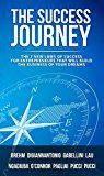 The Success Journey: The 7 New Laws Of Success For Entrepreneurs That Will Build The Business Of Your Dreams by Ray Brehm (Author) Dr. Gino DiGiannantonio (Author) Albina Gabellini (Author) Nathan Lau (Author) Henry Ngadiuba (Author) Mary O'Connor (Author) Alessandro Pagliai (Author) Lorella Pucci (Author) Raoul Pucci (Author) #Kindle US #NewRelease #Education #Teaching #eBook #ad