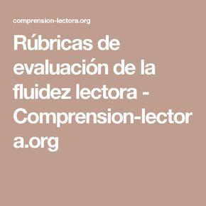 Rúbricas de evaluación de la fluidez lectora - Comprension-lectora.org