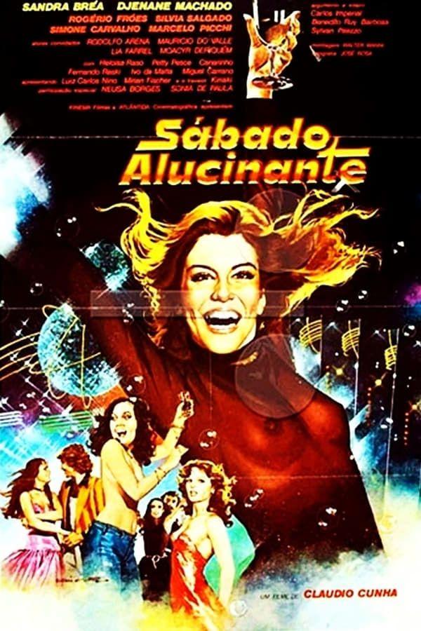 Sabado Alucinante 1979 Director By Claudio Cunha Claudio