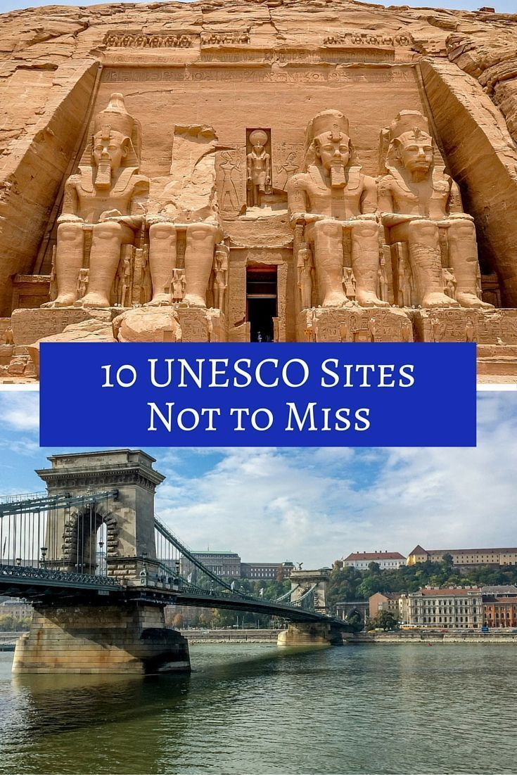 10 UNESCO World Heritage Sites worth visiting around the globe