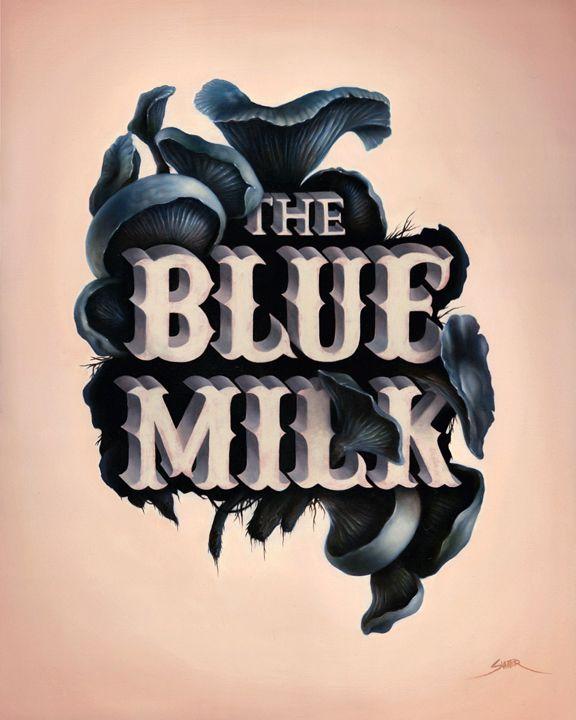 The Blue Milk