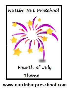 » Fourth of July Theme Nuttin' But Preschool