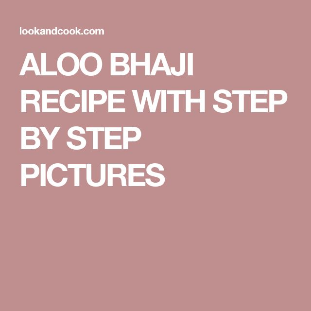 ALOO BHAJI RECIPE WITH STEP BY STEP PICTURES
