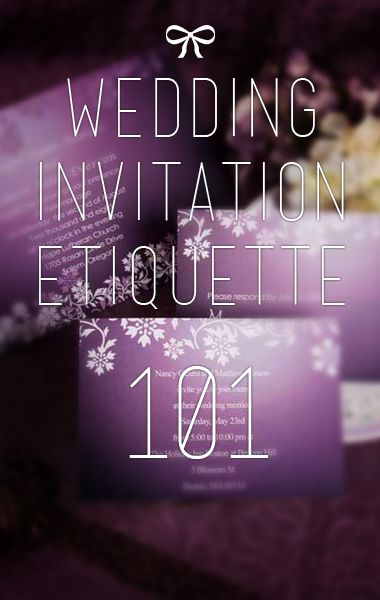 A list of the most important wedding invitation etiquette you should practice when sending out invites to family and friends.