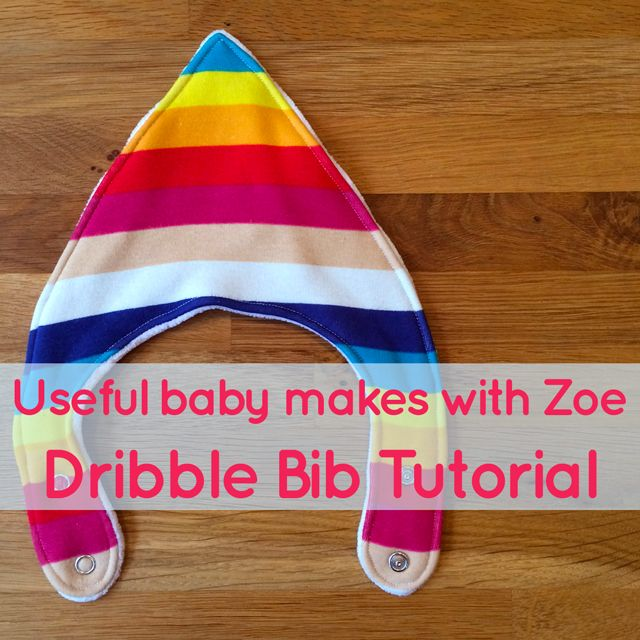Genuinely useful new baby makes with Zoe: Dribble bibs  |  The Village Haberdashery