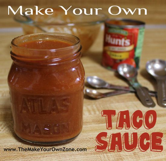 Easy Homemade Taco Sauce - The Make Your Own Zone