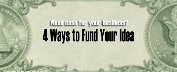 Coming up with a business idea is the easiest part of being an entrepreneur. The hardest part, however, is trying to generate funding to bring that idea to life. Here are some options to consider when trying to generate some cash for your idea.