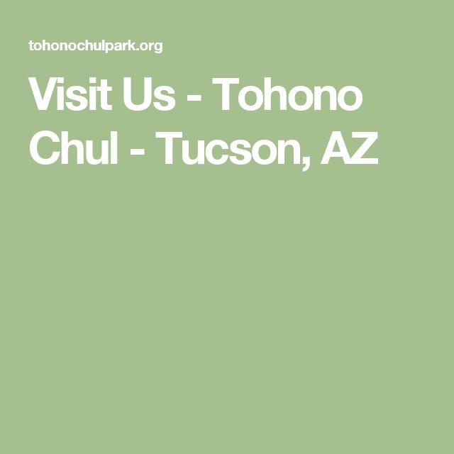 Visit Us - Tohono Chul - Tucson, AZ