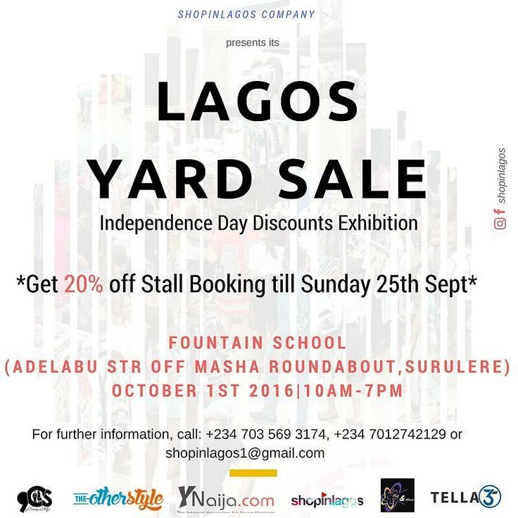 12 More days to the #LagosYardSale Independence Day Exhibition  Stall sales is still ongoing get 20% discount off till 25th Sept  For more information: shopinlagos1@gmail.com or call 0703 569 3174  #shopinlagos #ynaija #smes #buynaijatogrowthenaira #buynigerian #theotherstyle #outnabout  #tella365 #9jacampusstyle