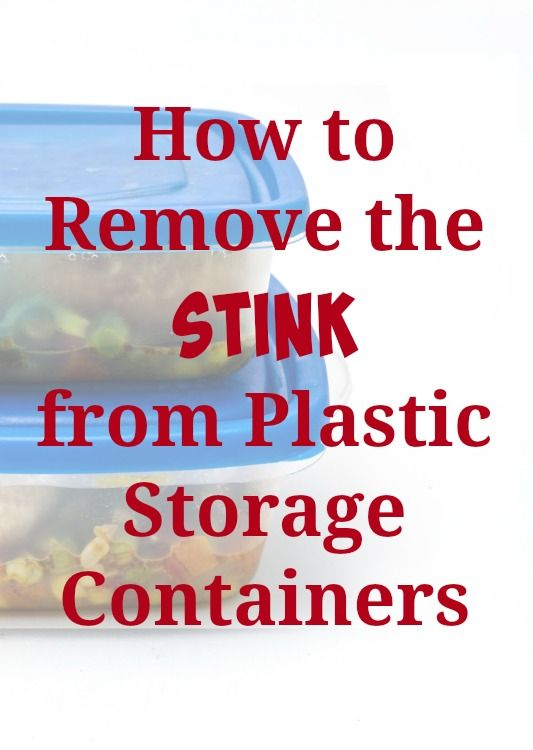 How To Remove The Stink From Plastic Storage Containers