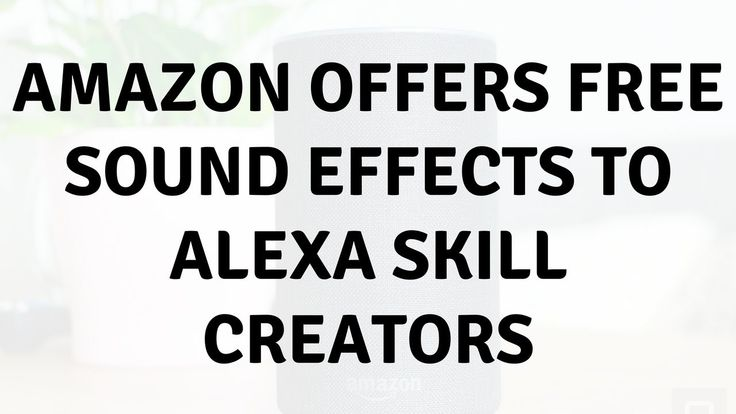 Daily Tech News - Amazon offers free sound effects to Alexa skill creators #mobiledevices #Amazon #offers #free #sound #effects #Alexa #skill #creators