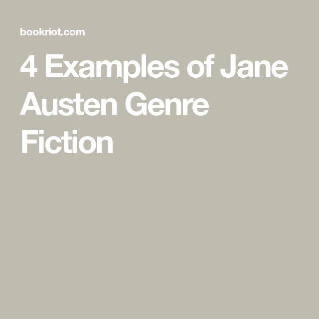 4 Examples of Jane Austen Genre Fiction