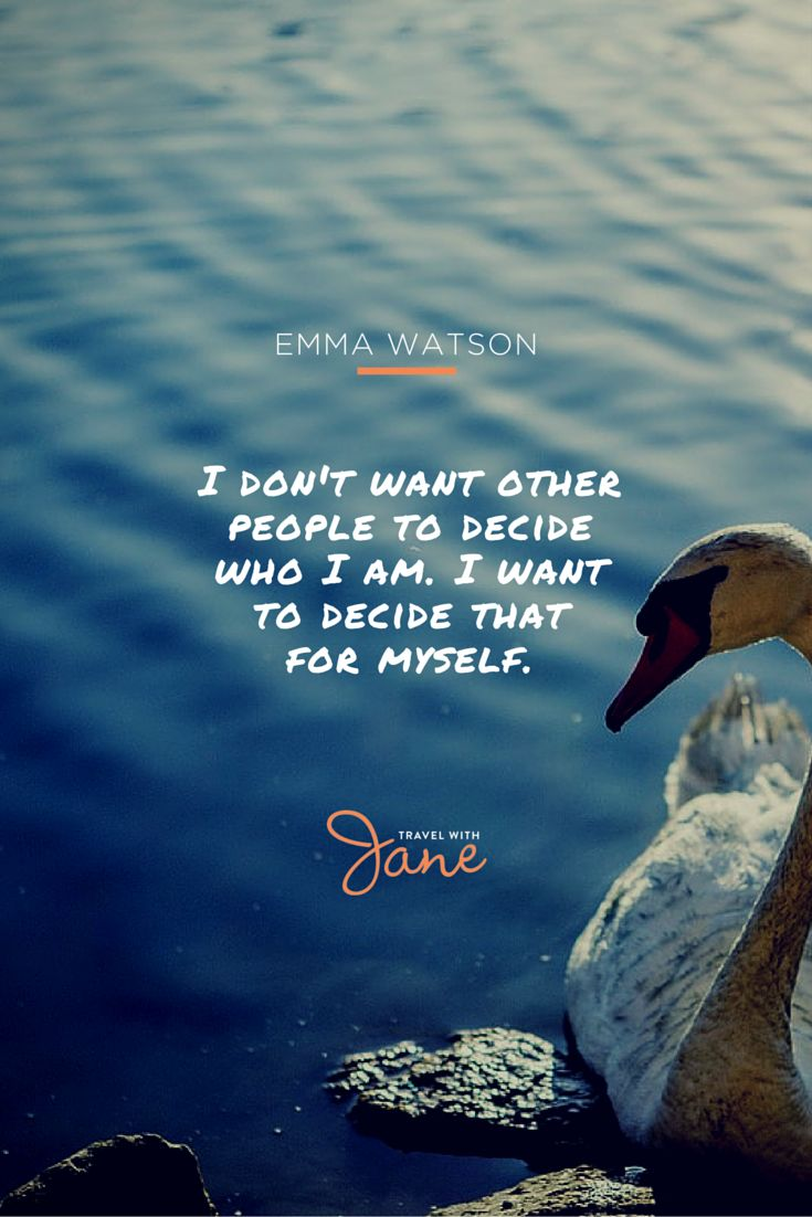 """""""I don't want other people to decide who I am. I want to decide that for myself."""" Emma Watson  Find more travel inspiration and great deals on Australian travel insurance at www.travelwithjane.com"""