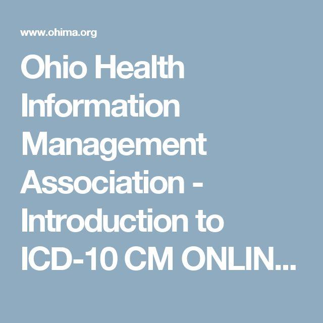Ohio Health Information Management Association - Introduction to ICD-10 CM ONLINE - Course Description -