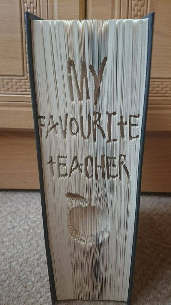 My favourite teacher Book folding Pattern by ZoesNovelCreations https://www.etsy.com/uk/listing/387258750/my-favourite-teacher-book-folding?ref=shop_home_active_1