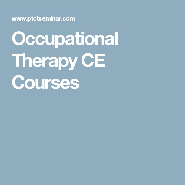 Occupational Therapy CE Courses
