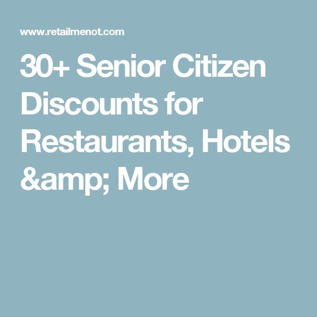 30+ Senior Citizen Discounts for Restaurants, Hotels & More