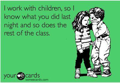 Hahaha this is soo true!: Teaching First Grade, Soo True, Funny Preschool Teacher Quotes, Funny Stuff, Preschool Teacher Quotes Funny, So True, Mornings Meeting, Kid, Teacher Humor