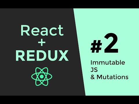Immutable JS - Redux Tutorial #2 - React.js Tutorial - YouTube
