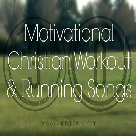 Motivational Christian Workout Songs