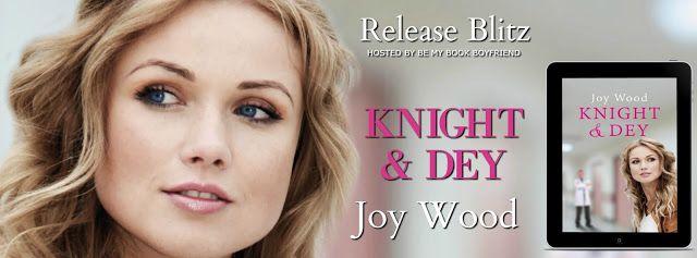 MillsyLovesBooks : Release Blitz - Knight & Dey by Joy Wood