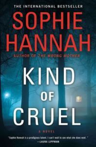 A mesmerizing psychological thriller:  Kind of Cruel.