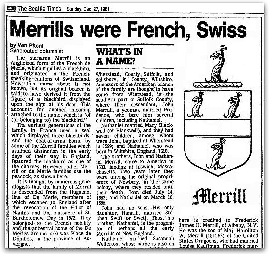 "An article about the surname Merrill, published in the Seattle Daily Times newspaper (Seattle, Washington), 27 December 1981. Read more on the GenealogyBank blog: ""Pitoni: 'What's In a Name'?"" https://blog.genealogybank.com/pitoni-whats-in-a-name.html"