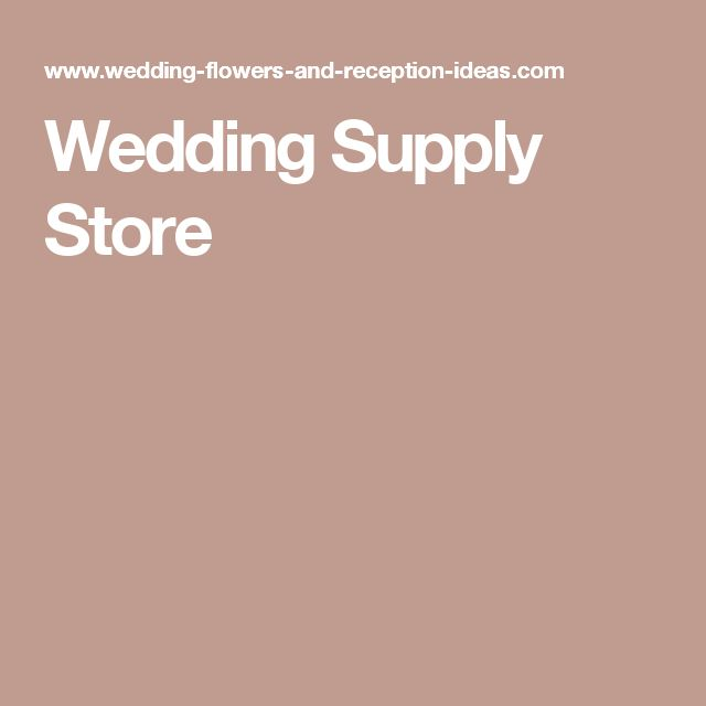 Wedding Supply Store