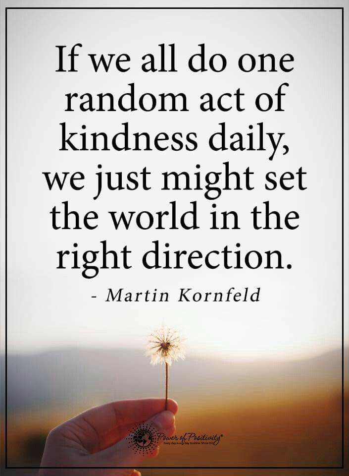 One Random Act Of Kindness At A Time Quote: 1000+ Ideas About Meaning Of Kindness On Pinterest