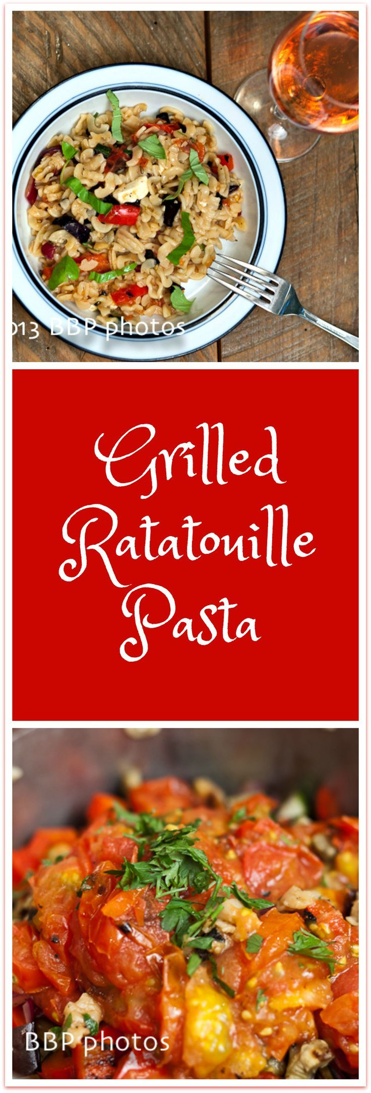 Grilled Ratatouille Pasta: All the flavors  of summer wrapped up in one quintessential dish.