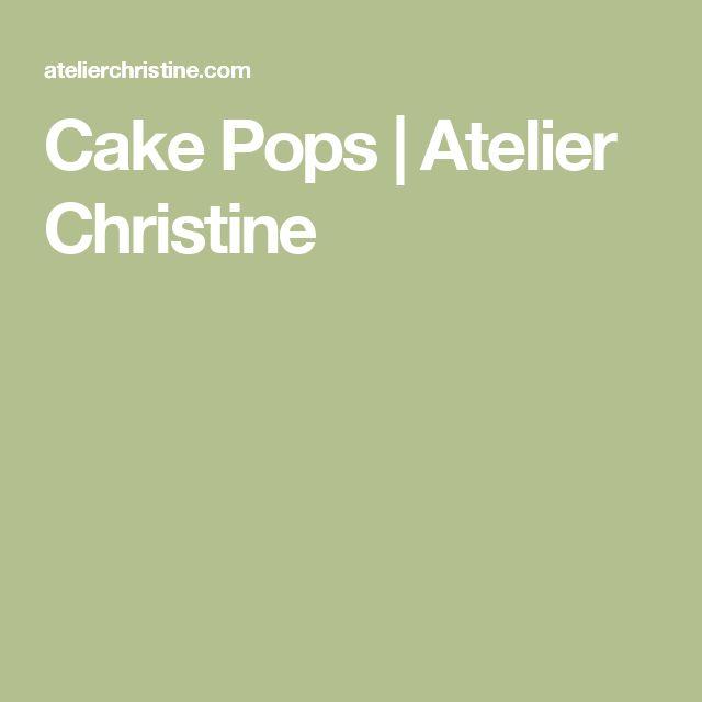 Cake Pops | Atelier Christine