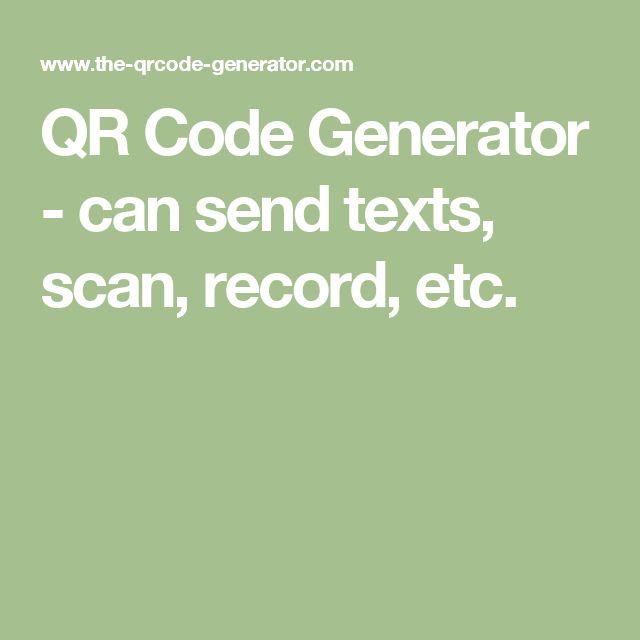 QR Code Generator - can send texts, scan, record, etc.