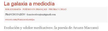 Evolución y dolor meditativo: la poesía de Arturo Maccanti / Francisco León. Conferancia de ingreso en el Instituto de Estudios Canarios.  http://lagalaxiaamediodia.tumblr.com/post/108255207364/evolucion-y-dolor-meditativo-la-poesia-de